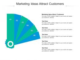 Marketing Ideas Attract Customers Ppt Powerpoint Presentation File Slides Cpb