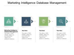 Marketing Intelligence Database Management Ppt Powerpoint Presentation Slides Layout Ideas Cpb