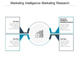 Marketing Intelligence Marketing Research Ppt Powerpoint Layouts Diagrams Cpb