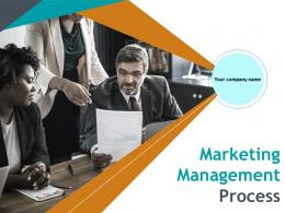 Marketing Management Process Powerpoint Presentation Slides