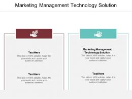 Marketing Management Technology Solution Ppt Powerpoint Presentation Gallery Vector Cpb
