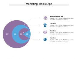 Marketing Mobile App Ppt Powerpoint Presentation Layouts Design Ideas Cpb