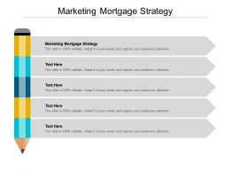 Marketing Mortgage Strategy Ppt Powerpoint Presentation Deck Cpb