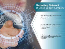 Marketing Network Of Small Budget Company