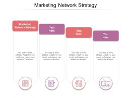 Marketing Network Strategy Ppt Powerpoint Presentation Pictures Elements Cpb