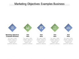 Marketing Objectives Examples Business Ppt Powerpoint Presentation Inspiration Deck Cpb