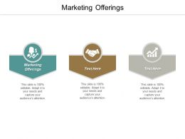 Marketing Offerings Ppt Powerpoint Presentation Gallery Graphics Pictures Cpb