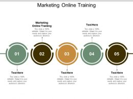 Marketing Online Training Ppt Powerpoint Presentation Show Outline Cpb