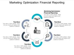 Marketing Optimization Financial Reporting Ppt Powerpoint Presentation File Visuals Cpb