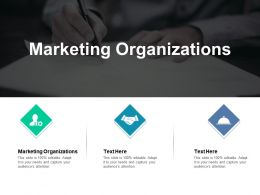 Marketing Organizations Ppt Powerpoint Presentation Ideas Design Templates Cpb