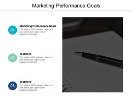 Marketing Performance Goals Ppt Powerpoint Presentation Summary Layout Ideas Cpb