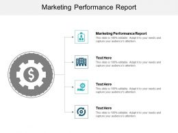 Marketing Performance Report Ppt Powerpoint Presentation Ideas Professional Cpb