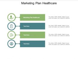Marketing Plan Healthcare Ppt Powerpoint Presentation Slides Clipart Images Cpb