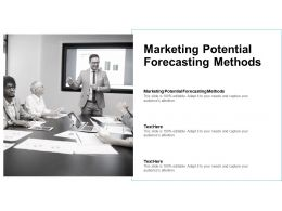 Marketing Potential Forecasting Methods Ppt Powerpoint Presentation Pictures Example Cpb
