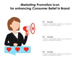 Marketing Promotion Icon For Enhancing Consumer Belief In Brand