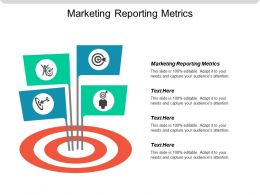 Marketing Reporting Metrics Ppt Powerpoint Presentation Icon Background Designs Cpb