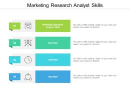 Marketing Research Analyst Skills Ppt Powerpoint Presentation Outline Demonstration Cpb