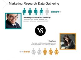Marketing Research Data Gathering Ppt Powerpoint Presentation Gallery Layout Ideas Cpb