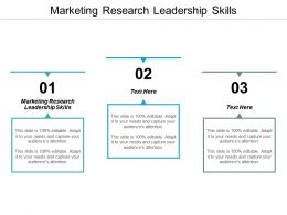 Marketing Research Leadership Skills Ppt Powerpoint Presentation Summary Sample Cpb
