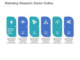 Marketing Research Sector Outline Ppt Powerpoint Presentation Pictures Graphics Example Cpb
