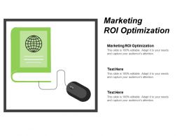 Marketing ROI Optimization Ppt Powerpoint Presentation Infographic Template Inspiration Cpb