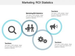 Marketing ROI Statistics Ppt Powerpoint Presentation Portfolio Templates Cpb