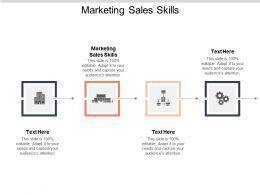 Marketing Sales Skills Ppt Powerpoint Presentation Outline Design Ideas Cpb