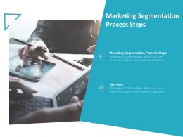 Marketing Segmentation Process Steps Ppt Powerpoint Presentation Ideas Visual Aids Cpb