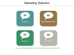 Marketing Selection Ppt Powerpoint Presentation Gallery Icons Cpb