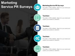 Marketing Service PR Surveys Ppt Powerpoint Presentation Slides Portrait Cpb