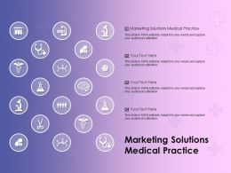 Marketing Solutions Medical Practice Ppt Powerpoint Presentation Professional Gridlines