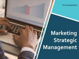 Marketing Strategic Management Powerpoint Presentation Slides
