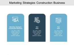 Marketing Strategies Construction Business Ppt Powerpoint Presentation Show Outfit Cpb