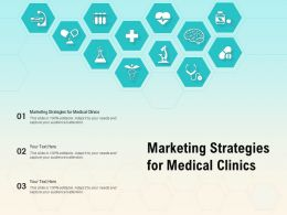 Marketing Strategies For Medical Clinics Ppt Powerpoint Presentation Visual Aids Portfolio