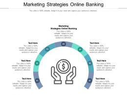 Marketing Strategies Online Banking Ppt Powerpoint Presentation Model Slide Cpb