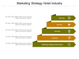 Marketing Strategy Hotel Industry Ppt Powerpoint Presentation Information Cpb