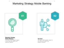 Marketing Strategy Mobile Banking Ppt Powerpoint Presentation Summary Cpb