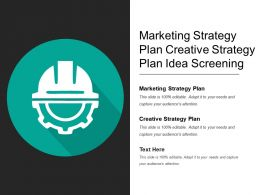 Marketing Strategy Plan Creative Strategy Plan Idea Screening