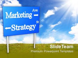 Marketing Strategy Signboard Business PowerPoint Templates PPT Themes And Graphics 0213