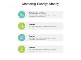 Marketing Surveys Money Ppt Powerpoint Presentation Diagram Templates Cpb