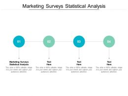 Marketing Surveys Statistical Analysis Ppt Powerpoint Presentation Gallery Cpb