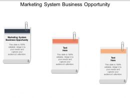 marketing_system_business_opportunity_ppt_powerpoint_presentation_infographic_template_demonstration_cpb_Slide01