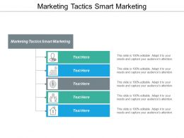 Marketing Tactics Smart Marketing Ppt Powerpoint Presentation Outline Background Image Cpb