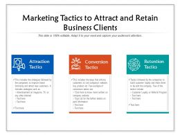 Marketing Tactics To Attract And Retain Business Clients