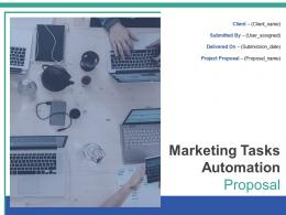 Marketing Tasks Automation Proposal Powerpoint Presentation Slides