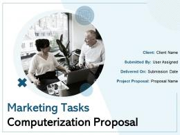 Marketing Tasks Computerization Proposal Powerpoint Presentation Slides