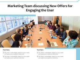 Marketing Team Discussing New Offers For Engaging The User