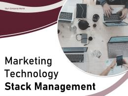 Marketing Technology Stack Management Powerpoint Presentation Slides
