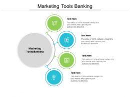 Marketing Tools Banking Ppt Powerpoint Presentation Slides Good Cpb
