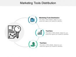 Marketing Tools Distribution Ppt Powerpoint Presentation File Icons Cpb